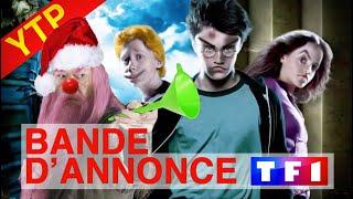 [YTP-FR] HARRY POTTER ET LE PRISONNIER D'AZKABAN - BANDE D'ANNONCE TF1