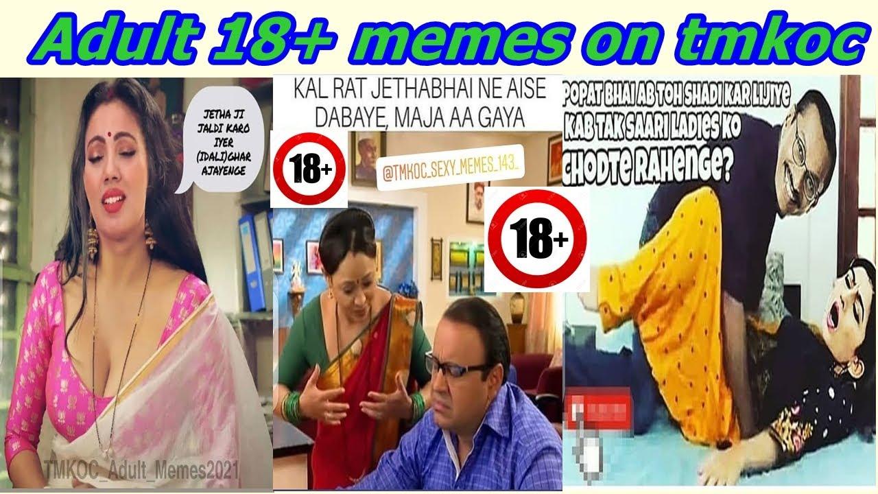 Download Adult 18+ memes on Taarak Mehta Ka Ooltah Chashmah   TMKOC dank memes #memes #tmkoc #dankmemes
