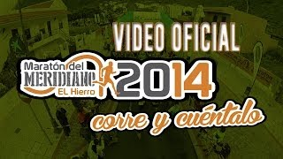 VIII Maratón del Meridiano 2014 | Video Oficial