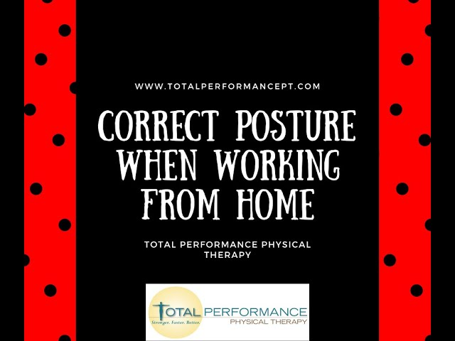 Correct posture when working from home