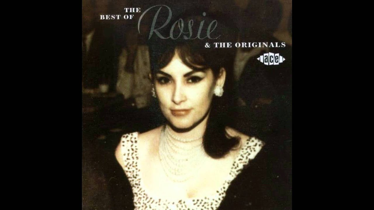 Rosie and The Originals - The Best Of