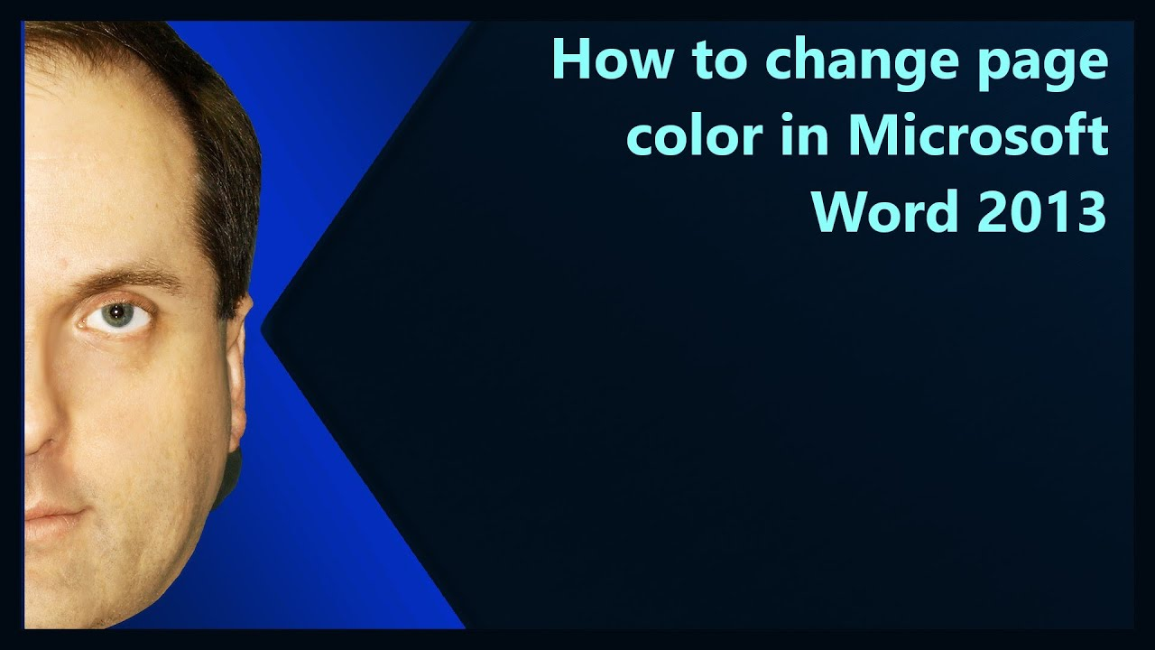 How to change page color in Microsoft Word 2013 YouTube