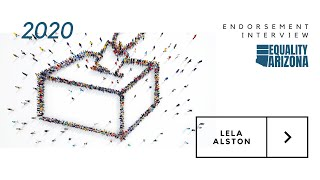 Lela Alston - LGBTQ Community Endorsements
