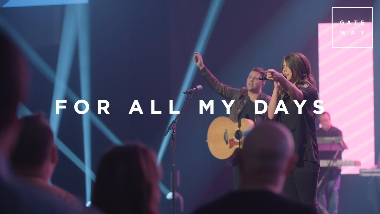 For All My Days // GATEWAY // Monuments (Live Performance)