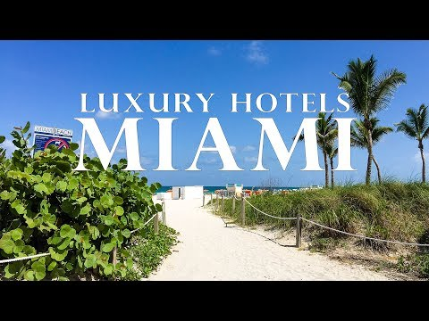 Miami Hotels - Best Luxury Hotels in Miami and South Beach