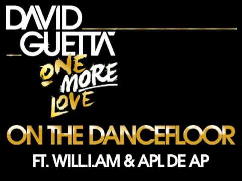 David Guetta - On The Dancefloor (ft Kid Cudi & Apl De Ap)