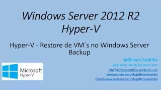 Hyper-V - Restore de VM´s no Windows Server Backup (Restore)