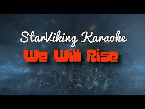 STARVIKING KARAOKE: We Will Rise SUPER EXTRA