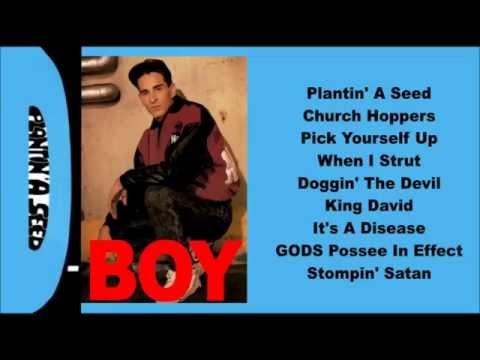 D-boy -- Plantin' A Seed  (Full Album)