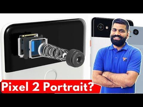 How Portrait Mode Works on Google Pixel 2? Dual Pixel Portrait Mode?