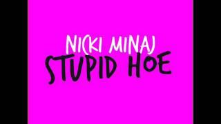 Nicki Minaj - Stupid Hoe Instrumental + Lyrics