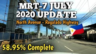 MRT-7 Project Update July 2020 | Road Trip | North Avenue to Regalado Highway