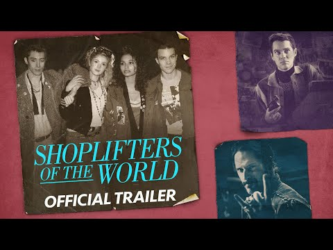 SHOPLIFTERS OF THE WORLD - Official Trailer