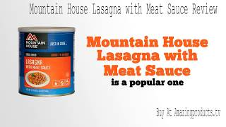 Mountain House Lasagna with Meat Sauce Review