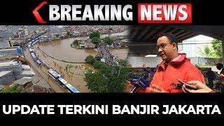 BREAKING NEWS - Update Terkini Banjir Jakarta