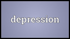 hqdefault - What Does The Word Depression Means