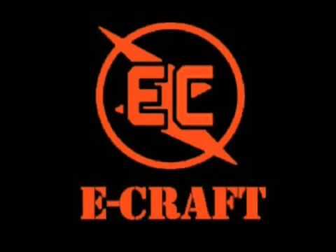 E-CRAFT - ELECTROCUTION