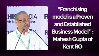 Mahesh Gupta of Kent RO at Franchise