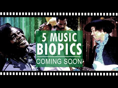 5 Music Biopics Coming Soon