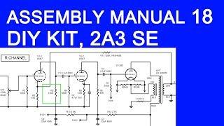 DIY audio KIT assembly manual part 18, FLUXION model B-6TK, 2A3 SE tube amplifier