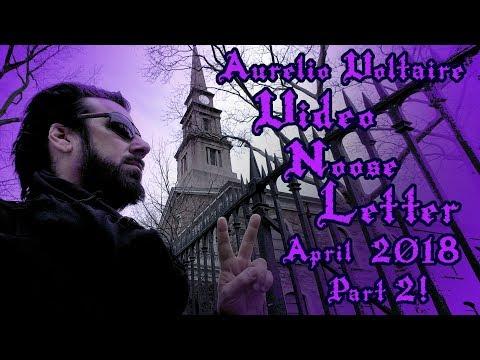 Aurelio Voltaire Video Nooseletter April 2018 TAKE 2!!!