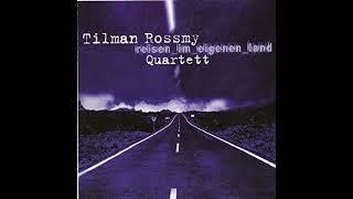 Tilman Rossmy Quartett –  Die Alte Wohnung