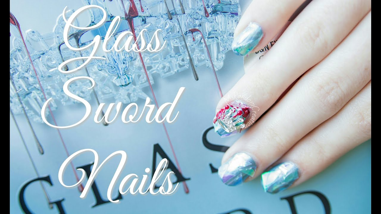 Glass Sword (Shattered Glass) Nails - YouTube