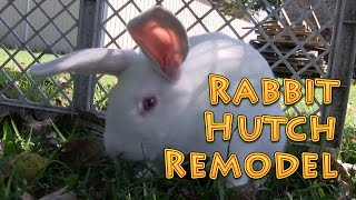 Rabbit Hutch Remodel Or Building A Rabbit Hutch