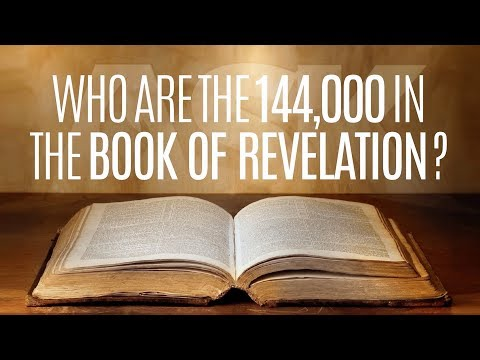 Who are the 144,000 in the Book of Revelation?