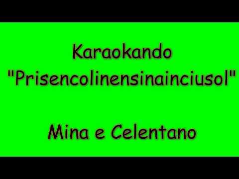 Karaoke Italiano - Prisencolinensinainciusol - Mina e Celentano  ( Testo )