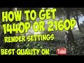How To Get 2160p Or 1440p Quality Best render settings EVER Sony Vegas Pro 13/12/11/10/9