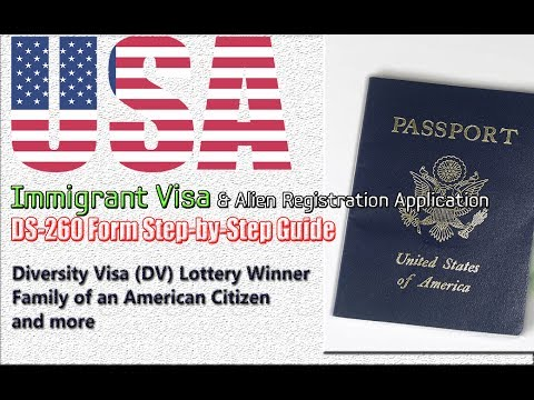 DS-260 Immigrant Visa & Alien Registration Application Form Step-by-Step  for DV Lottery/Family   44