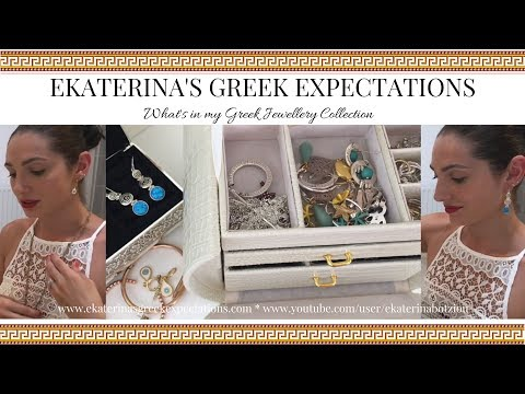 What's in my Greek Jewellery / Jewelry Collection! | Ekaterina Botziou