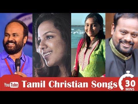 Tamil Christian songs (30 mints) | Bro. Wesley Maxwell | Bro. Robert Roy | Sis. Beryl | Sis.Janet