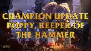 Poppy, Keeper Of The Hammer Champion Update
