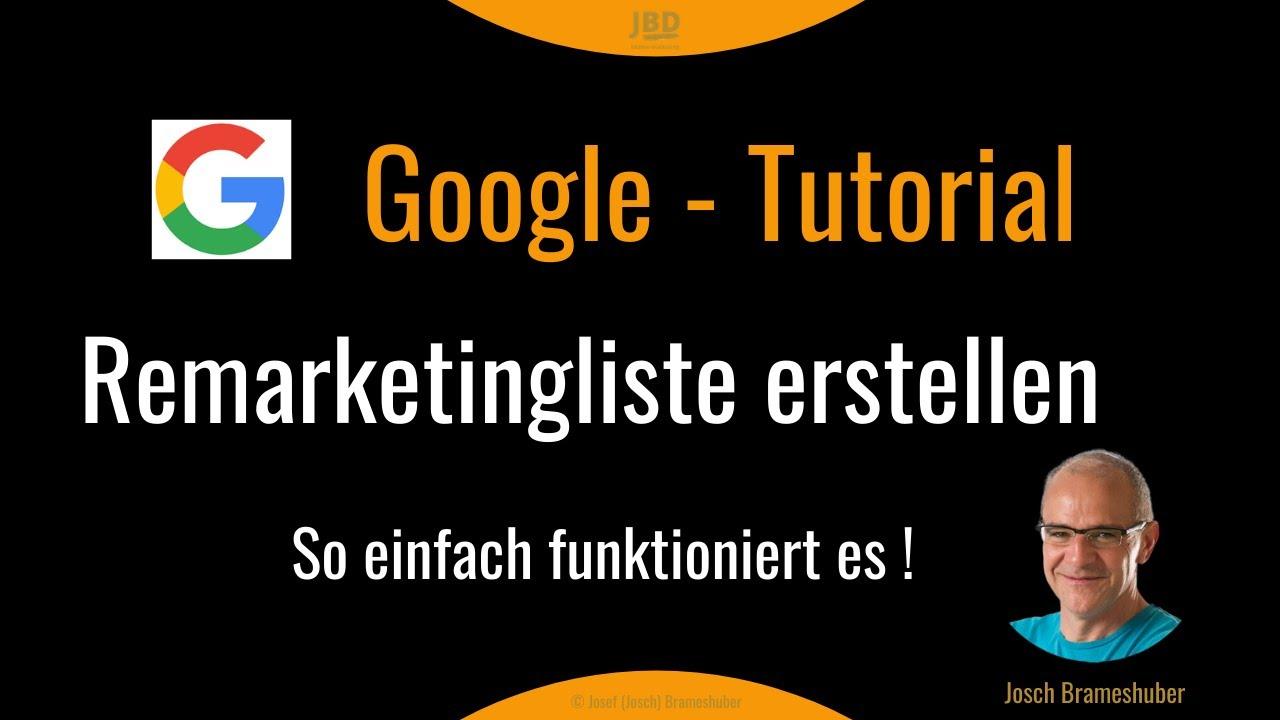 Google Ads Remarketing Liste in 5 Minuten erstellen  🧐 Tutorial Deutsch 🔥🔥