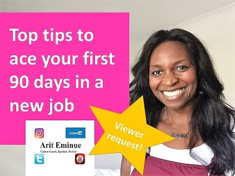 First 90 days in a new job: tips for your success