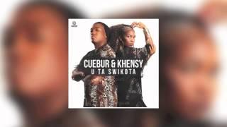 CUEBUR & KHENSY - U Ta Swikota