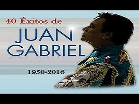 Lo Mejor de Juan Gabriel 40 Éxitos! Q.E.P.D. | Especial 10,000 Subs