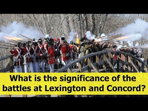 What is the significance of the battles at Lexington and Concord?