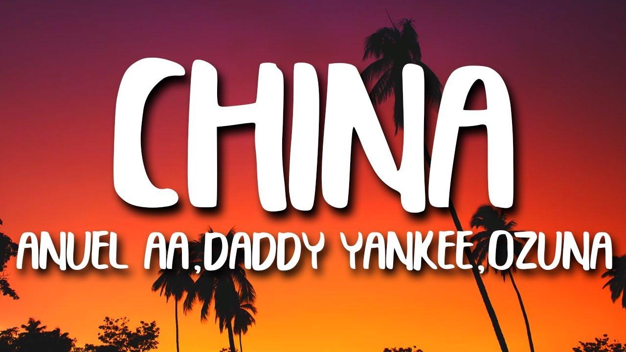 Anuel AA  China LetraLyrics Karol G J Balvin Daddy Yankee Ozuna