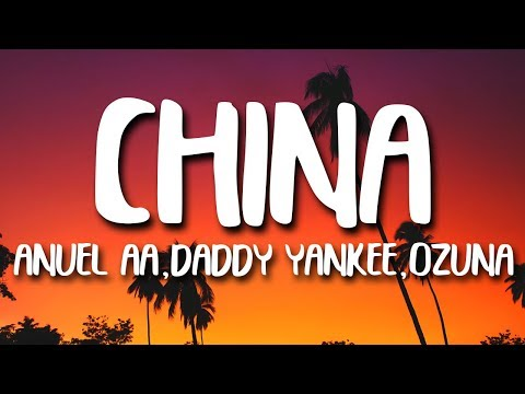 Anuel AA - China (Letra/Lyrics) Karol G, J. Balvin, Daddy Yankee, Ozuna