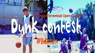 Dunk contest Antratsyt Streetball Open CUP 2015