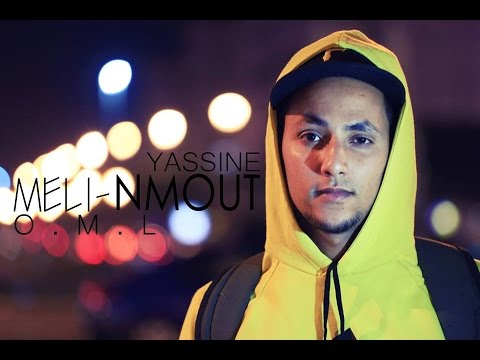 MELI NMOUT - O.M.L YASSINE (VIDEO CLIP)