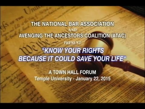 KNOW YOUR RIGHTS - National Bar Association Forum - 2015