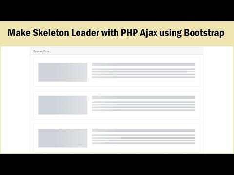Make Skeleton Loader With PHP Ajax Using Bootstrap