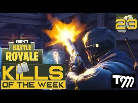 Fortnite: Battle Royale - KILLS OF THE WEEK #23