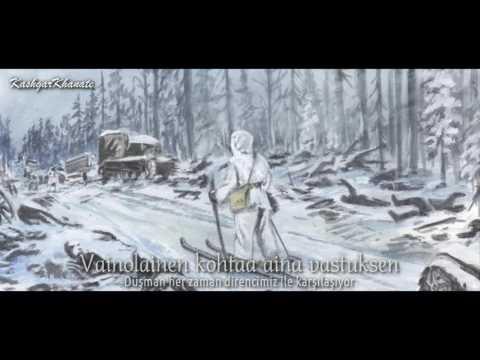 Fin Kış Savaşı Şarkısı - Finnish Winter War Song : Mannerheimin Linjalla (Türkçe Altyazılı)