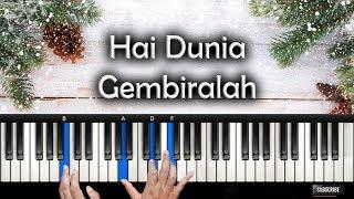 Tutorial Piano - Hai Dunia Gembiralah   Christmas Project   Rohani Piano Keyboard