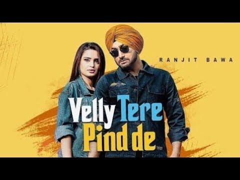 ranjit-bawa-latest-punjabi-song--velly-tere-pind-de-bhangra